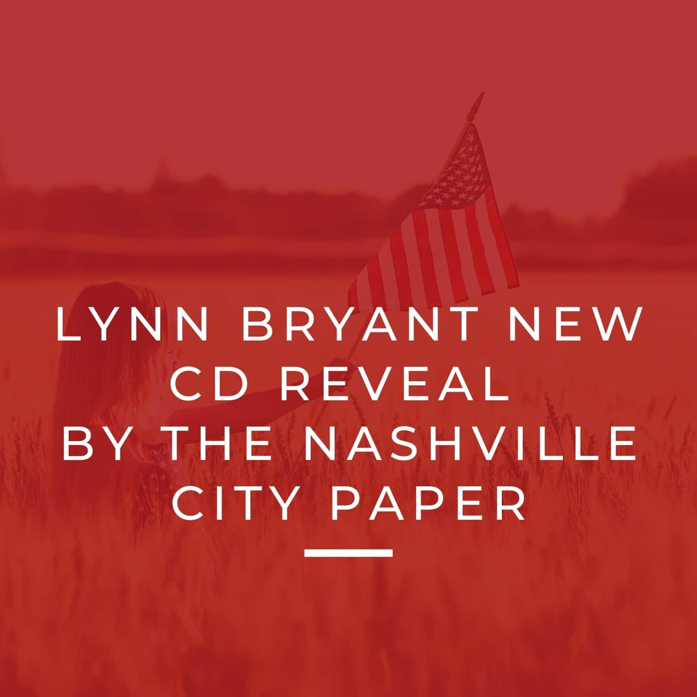 LYNN BRYANT NEW CD REVIEW BY THE NASVILLE CITY PAPER