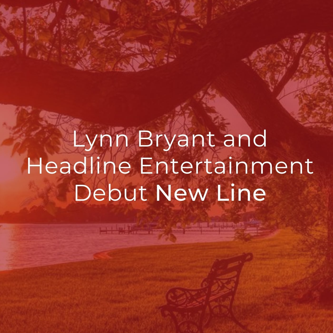 Lynn Bryant and Headline Entertainment Debut New Line